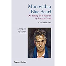 Man with a Blue Scarf: On Sitting For A Portrait