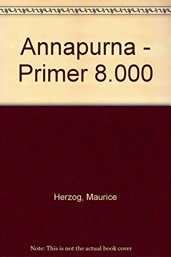 Descargar Libro Annapurna. Primer 8000 Maurice Herzog