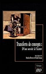 Transferts de concepts : d'un savoir à l'autre