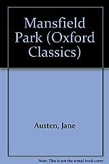 Title Mansfield Park Oxford Classics S Authors Jane Austen ISBN 0 19 251021 5 978 1 UK Edition Publisher University Press