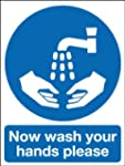 Hygiene Safety Sign - Now Wash Your H...