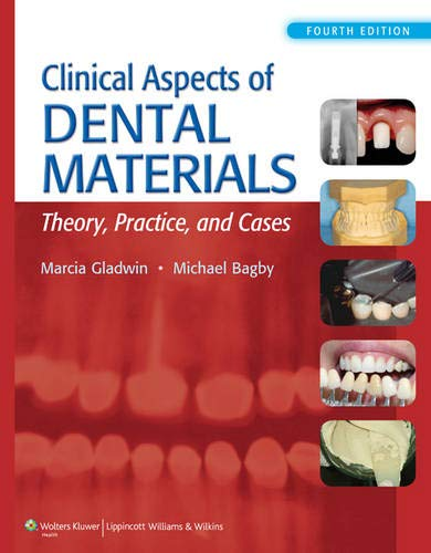 Clinical Aspects of Dental Materials by LWW