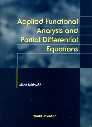 Applied Functional Analysis and Partial Differential Equations