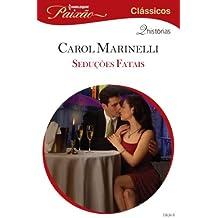 Seduções Fatais: Harlequin Paixão Clássicos - ed.06