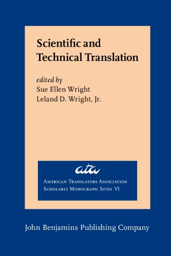 Scientific and Technical Translation (American Translators Association Scholarly Monograph Series) by John Benjamins Publishing Company