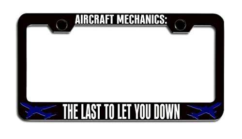 Makoroni - AIRCRAFT MECHANICS THE LAST TO LET YOU DOWN Aviation License Plate Frame, License Tag (Canada Aircraft Replica)