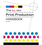The All New Print Production Handbook (Paperback) - Common