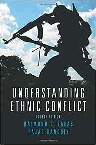 Amazon Com Understanding Ethnic Conflict 9780205742301 Taras