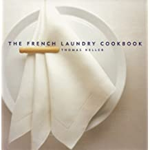 The French Laundry Cookbook (The Thomas Keller Library)