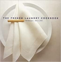 The French Laundry Cookbook (The Thomas Keller Library) Download