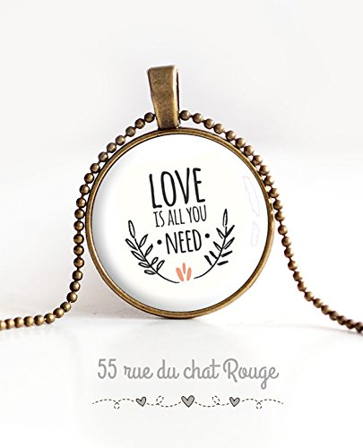 Cabochon Inspiration Love is all you Need Collier pendentif cabochon 25 mm