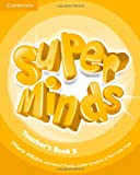 Super Minds Level 5 Teacher's Book, Melanie Williams, 0521216168