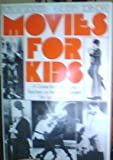Movies for Kids, Ruth M. Goldstein and Edith Zornow, 0804461945
