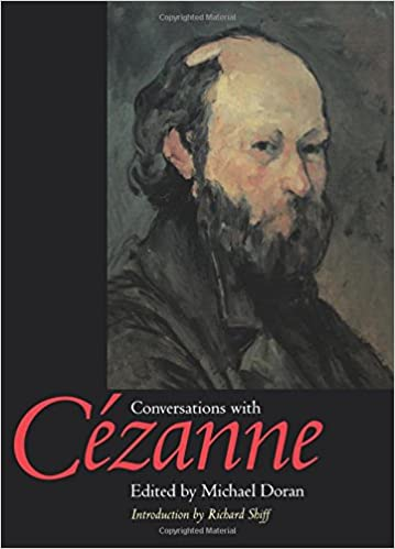 conversations with czanne documents of twentieth century art