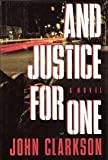 And Justice for One, John Clarkson, 0517582740