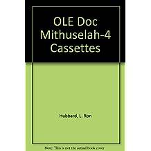 OLE Doc Mithuselah-4 Cassettes