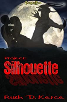 Project: Silhouette by [Kerce, Ruth D. ]