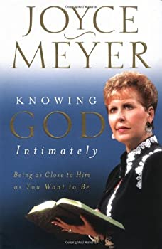 Knowing God Intimately: Being as Close to Him As You Want to Be 0446531936 Book Cover