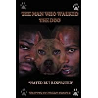 The Man Who Walked the Dog: The D.J. Superior/DMX-Story