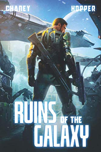 Ruins of the Galaxy: A Military ...