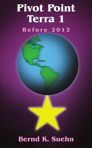Pivot Point Terra 1: Before 2012 pdf