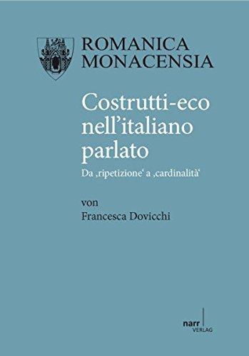 Costrutti-eco nell'italiano parlato (Romanica Monacensia)
