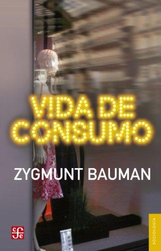 Descargar Libro Vida De Consumo Zygmunt Bauman