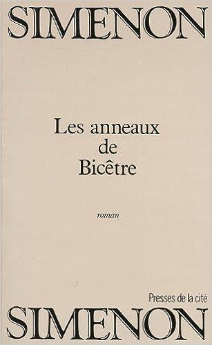 Amazon.fr - Les Anneaux de Bicêtre - Simenon, Georges - Livres