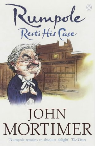 (Rumpole Rests His Case by John Mortimer (4-Jul-2002) Paperback)
