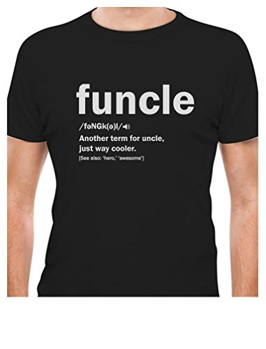 2f58c75ea Mens Funcle Definition Funny Fun Uncle Gift for Best Uncles T-Shirt X-Large