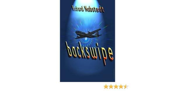 Backswipe: Richard Nabstedt: 9780989524513: Amazon.com: Books