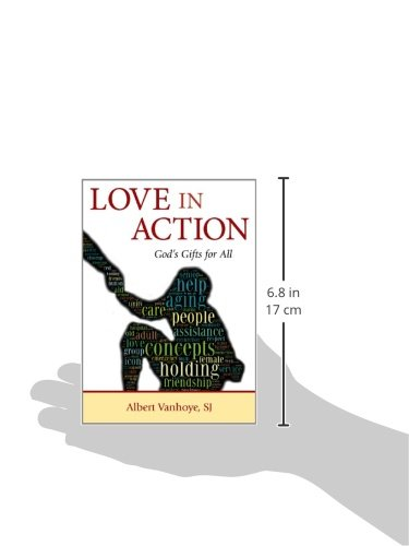 Love in Action: Gods Gifts for All
