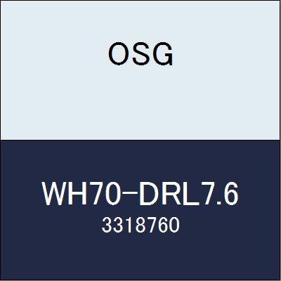 OSG 超硬ドリル WH70-DRL7.6 商品番号 3318760