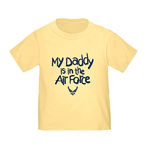 CafePress My Daddy is in The Air Force Cute Toddler T-Shirt, 100% Cotton Daffodil Yellow ()