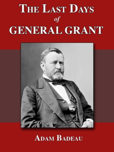 The Last Days of General Grant