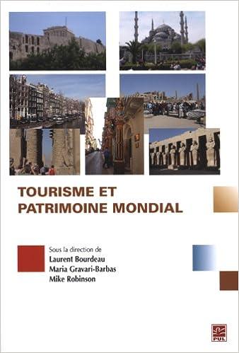 Livres gratuits Tourisme et patrimoine mondial pdf, epub ebook