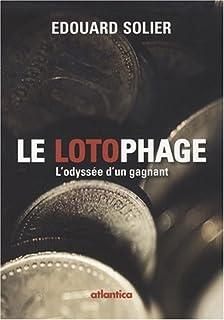 Le lotophage : l'odyssée d'un gagnant