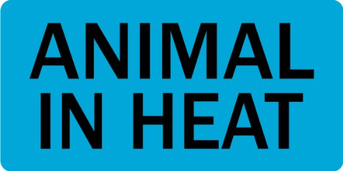 Animal In Heat Veterinary Label / Stickers, 500 labels per roll, 1 roll per package