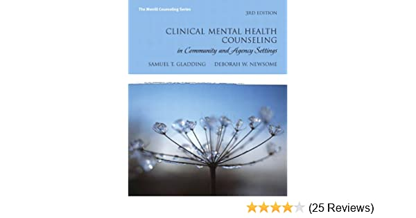 Amazon Clinical Mental Health Counseling In Community And Agency Settings 3rd Edition The Merrill Series 9780131735873 Samuel T