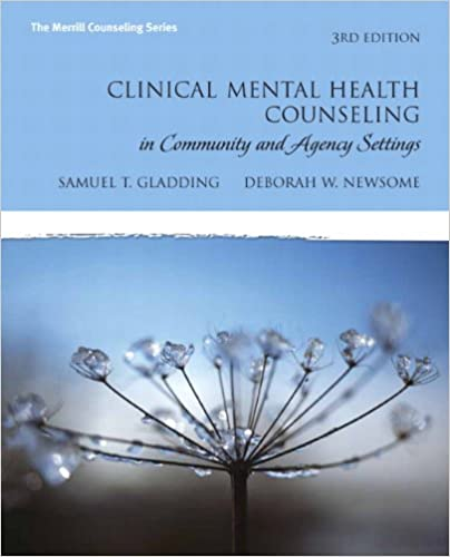 Clinical Mental Health Counseling In Community And Agency Settings 3rd Edition The Merrill Series