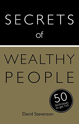 Secrets of Wealthy People: 50 Techniques to Get Rich (Teach Yourself: Secrets)