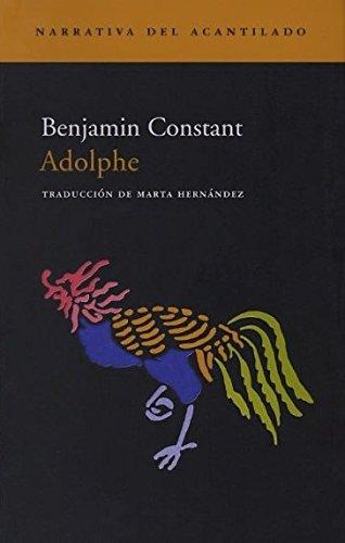 Adolphe (Narrativa del Acantilado, Band 24)