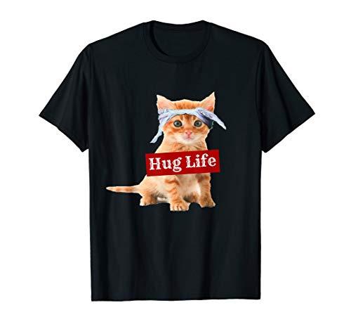 Hug life kitty cat thug gansta kitten kitteh t-shirt funny