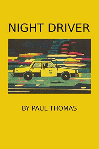 Night Driver - Kindle edition by Paul Thomas  Literature