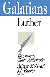 Galatians (Crossway Classic Commentaries)