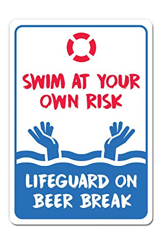 Monifith Pool Rules Signs Swim at Your Own Risk Life Guard on Beer Break Swimming Pool Metal Sign 8X12Inch ()