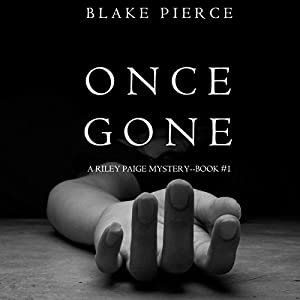 Once Gone Audiobook