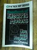 Handbook of Electric Motors, John E. Traister, 0133774252