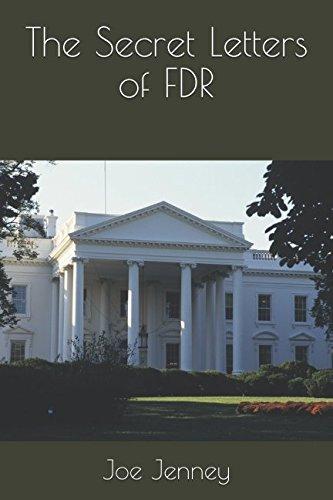The Secret Letters of FDR