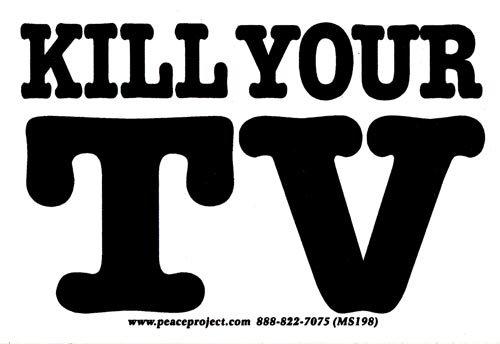 Amazon com kill your tv small bumper sticker decal 4 25 x 2 75 peace resource project automotive